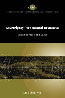 Sovereignty Over Natural Resources Balancing Rights And