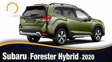 subaru hybrid 2020 subaru forester hybrid 2020 informaci 243 n y review