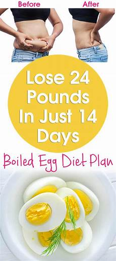 lose 24 pounds in just 14 days boiled egg diet 2 weeks plan