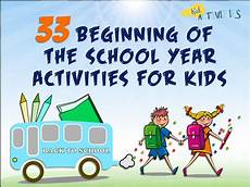 School Year Themes For Elementary School 33 Beginning Of The School Year Activities For Kids