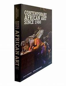Art Since 1980 Charting The Contemporary Pdf Contemporary African Art Since 1980 Okwui Enwezor Chika