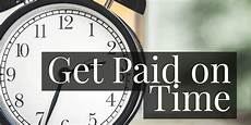 Do You Get Paid For Internships What To Do About Clients You Love But Don T Pay On Time Due