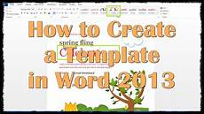 Creating A Template How To Create A Template In Word 2013 Youtube