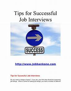 Tips For Job Tips For Successful Job Interviews