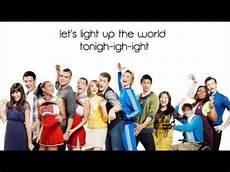 Glee Light Up The World Glee Light Up The World Lyrics Hd Youtube