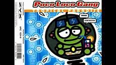 Poko Loko Poco Loco Gang Tropical Paradise Na Na Na Hey Hey