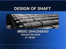 Design Of Shaft Ppt Design Of Shaft
