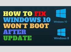How to Fix Windows 10 Won't Boot After Update   YouTube