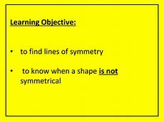 Line Of Symmetry Powerpoint Lines Of Symmetry Of 2d Shapes Teaching Resources
