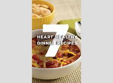 7 Heart Healthy Recipes, all 30 minutes or less, 7