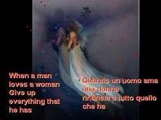 and testo tradotto when a a wooman con testo tradotto