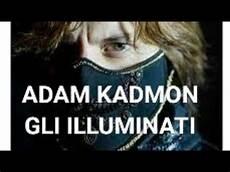 adam kadmon illuminati adam kadmon gli illuminati