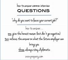 Reasons For Leaving Current Job Interview Question Quot Why Do You Want To Leave Your Current