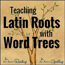 Latin Word For Design Free Latin Word Tree Chart Free Homeschool Deals