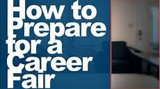 How To Prepare For A Job Fair How To Prepare For A Career Fair Youtube