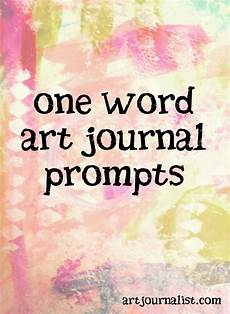 Journal Word 365 One Word Art Journal Prompts For Journaling