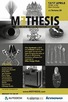 3d Printing Poster Design Mǝthesis Event Takes Metal 3d Printing To Milan Design