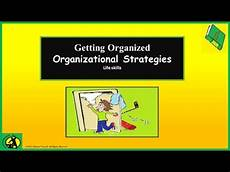 List Of Organisational Skills Organizational Strategies Organization Tips Lesson For