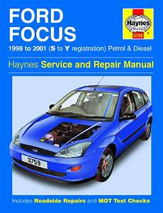 Haynes 3759 Ford Focus Petrol And Diesel 98 01 S To Y