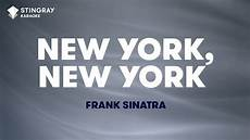 new york new york in the style of frank sinatra karaoke