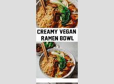 Creamy Vegan Ramen Bowl   Mirin Yummy Recipes