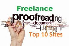 Freelance Proofreading Freelance Proofreading क ट प 10 Sites ज नक र य आपक