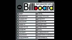 Billboard Year End Charts 1999 Billboard Top Country Hits 1999 Youtube