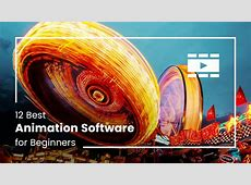 12 Best Animation Software for Beginners (Premium, Free