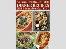 Healthy Dinner Menu Plan   30 Quick and Easy Recipes