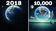 10 Years From Now 10 000 Years Into The Future In 10 Minutes Youtube