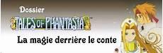 Derriere La Magie Tales Of Phantasia La Magie Derri 232 Re Le Conte Dossier