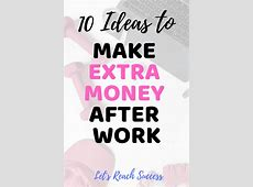 10 Business Ideas to Make Extra Money after Work