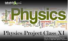 Physics Classes Physics Projects For Class 11 Cbse Free Online Physics