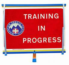 Training In Progress Sign Mountain Rescue Training In Progress F2 Sign Complete With