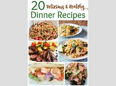 20 Delicious and Healthy Dinner Recipes for the New Year