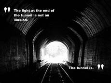 Light At The End Of The Tunnel Book Pdf The Light At The End Of The Tunnel Is Not An Illusion