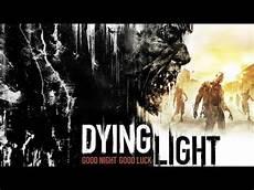 Dying Light Walkthrough Part 10 Dying Light Gameplay Walkthrough Part 5 Live Stream