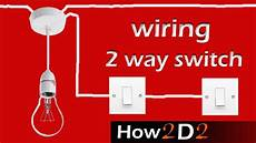 Two Switch Light Switch Light Switch Wiring 2 Way Switch How To Wire 2 Way Light