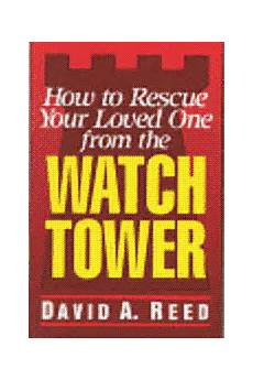 How To Rescue Your Loved One From The Watchtower Its