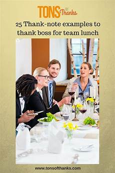Lunch Invitation Message 25 Thank Note Examples To Thank Boss For Team Lunch