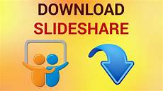 Slideshare App How To Download From Slideshare Youtube