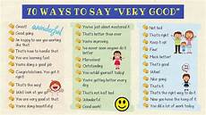 Good Another Word 70 Different Ways To Say Quot Very Good Quot In English Very