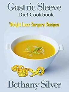 gastric sleeve diet cookbook weight loss surgery recipes