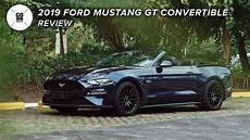 2019 ford convertible 2019 ford mustang gt convertible review american dreams