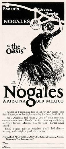 Light Club Nogales Sonora 1927 Ad Nogales Arizona Sonora Mexico Travel Tourism