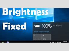 How to Fix Windows 10 Brightness Control Not Working Issue