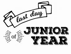 Junior Year Last Day Of School Printable Signs Paper Trail Design
