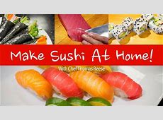 Making Sushi at Home   YouTube