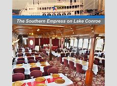 Southern Empress Cruises   Lake Conroe Texas