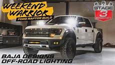 Baja Designs Raptor 2013 Ford Raptor Baja Designs Lighting Install Day Vlog